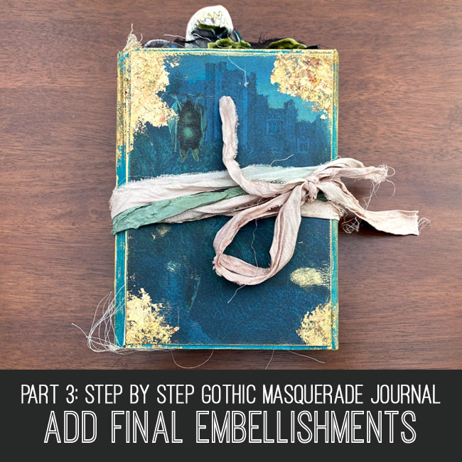 gothic medieval journal part 3 add final embellishments tutorial