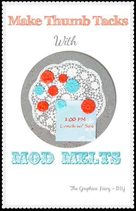 Make Thumb Tacks with Mod Melts
