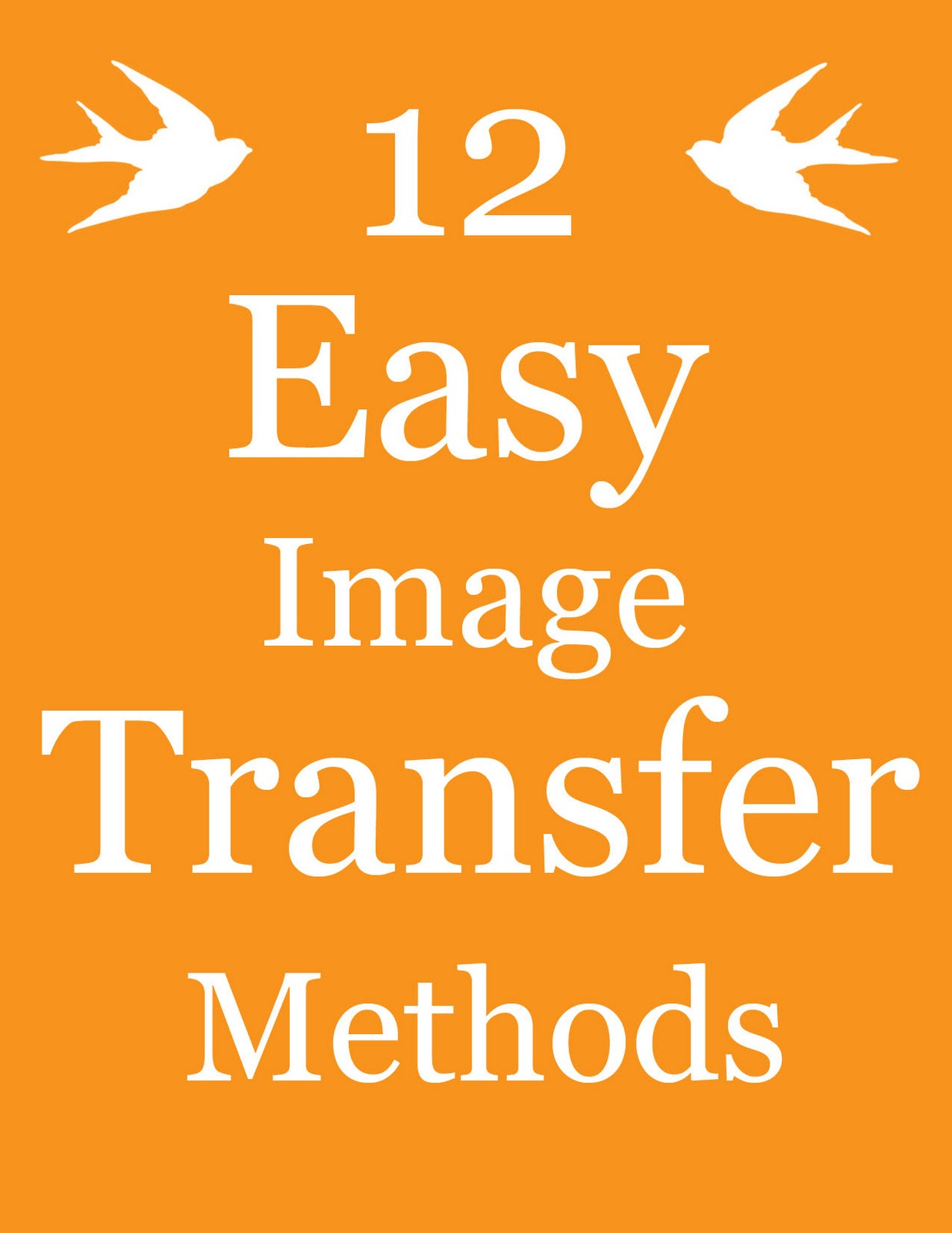 12 Easy Image Transfer Methods For Diy Projects The Graphics Fairy
